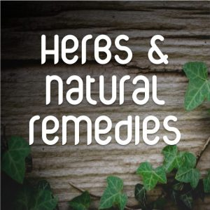 Herbs and Remedies